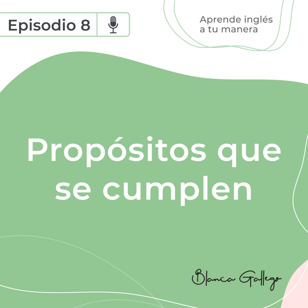 aprende-ingles-a-tu-manera-podcast-episodio-8