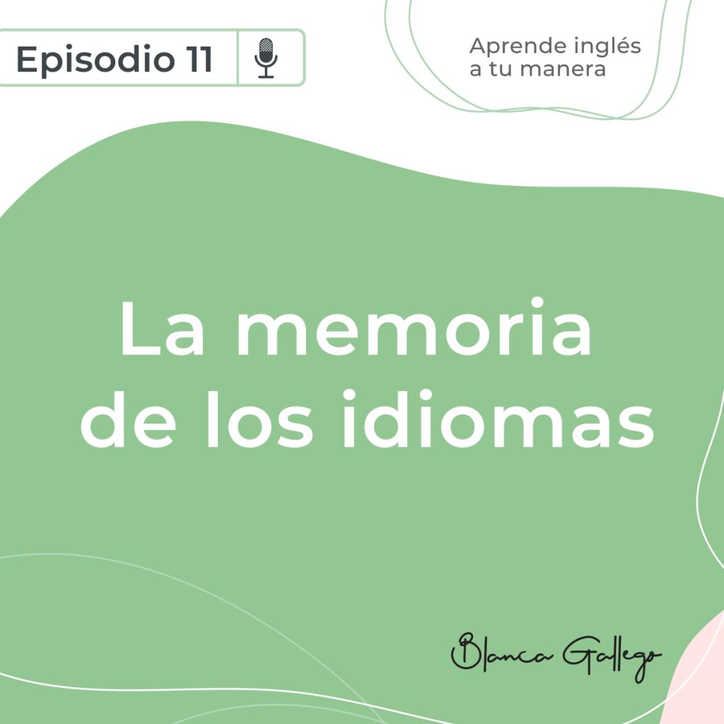aprende-ingles-a-tu-manera-podcast-episodio-11